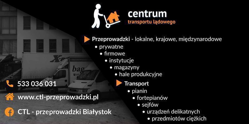 CTL-Przeprowadzki Białystok, Centrum Transportu Lądowego