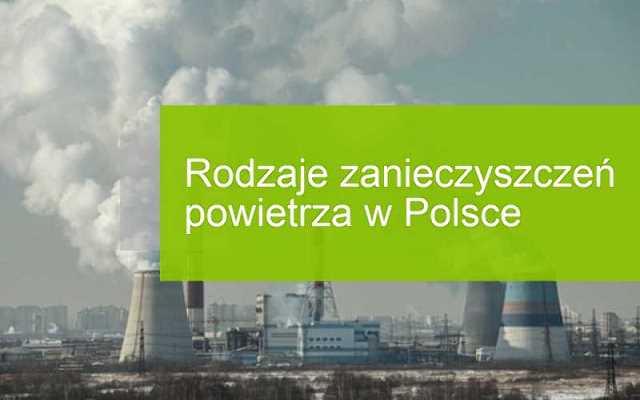 Zanieczyszczenie powietrza w Polsce, czyli skąd się bierze smog?