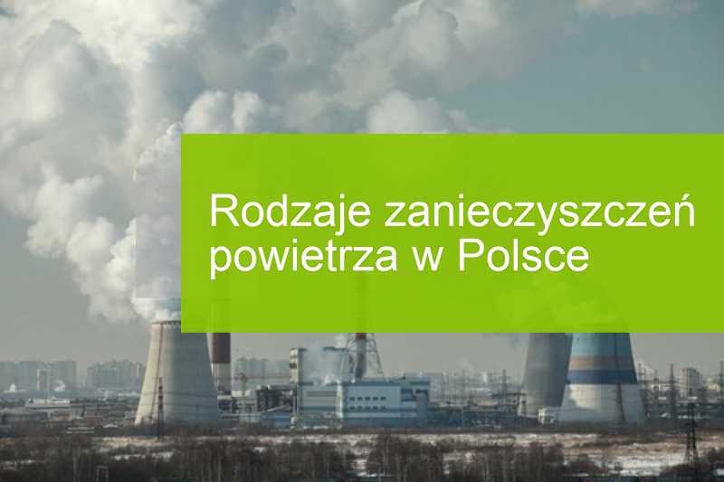 Rodzaje znieczyszczeń powietrza