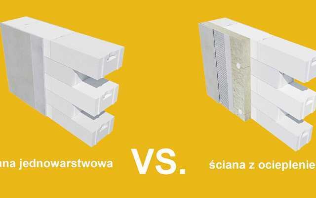 Ściana z ociepleniem vs. ściana jednowarstwowa – co się bardziej opłaca?