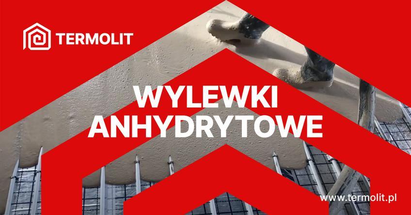 Wylewki anhydrytowe na ogrzewanie podłogowe od firmy TERMOLIT z Wrocławia