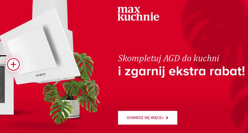 Sprzęty Kernau w promocji Max Kuchnie nawet za złotówkę